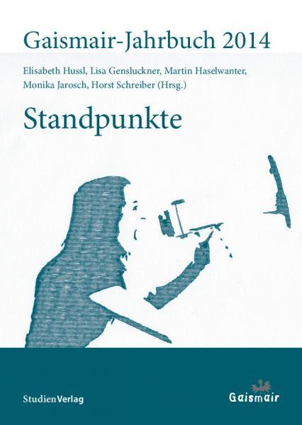 Präsentation Gaismair-Jahrbuch 2014: Standpunkte