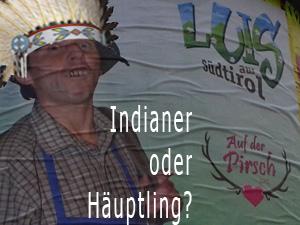 Mehr Indianer! Hugh.