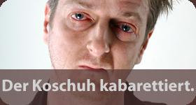 Kabarett mit Koschuh